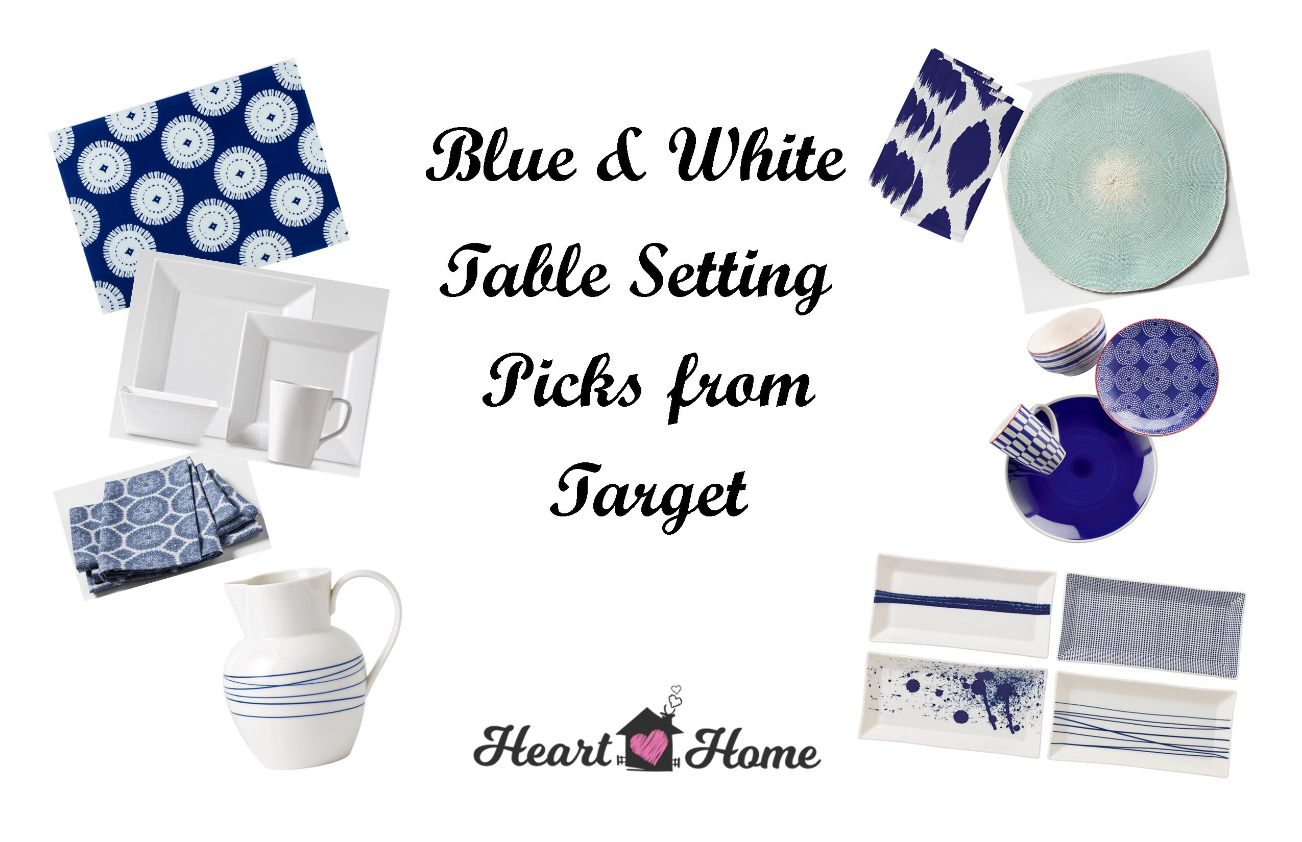 Blue and White Table Setting Picks from Target + 30th Birthday ...